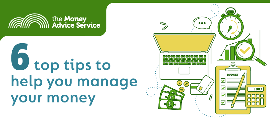 6 ways to help you manage your money