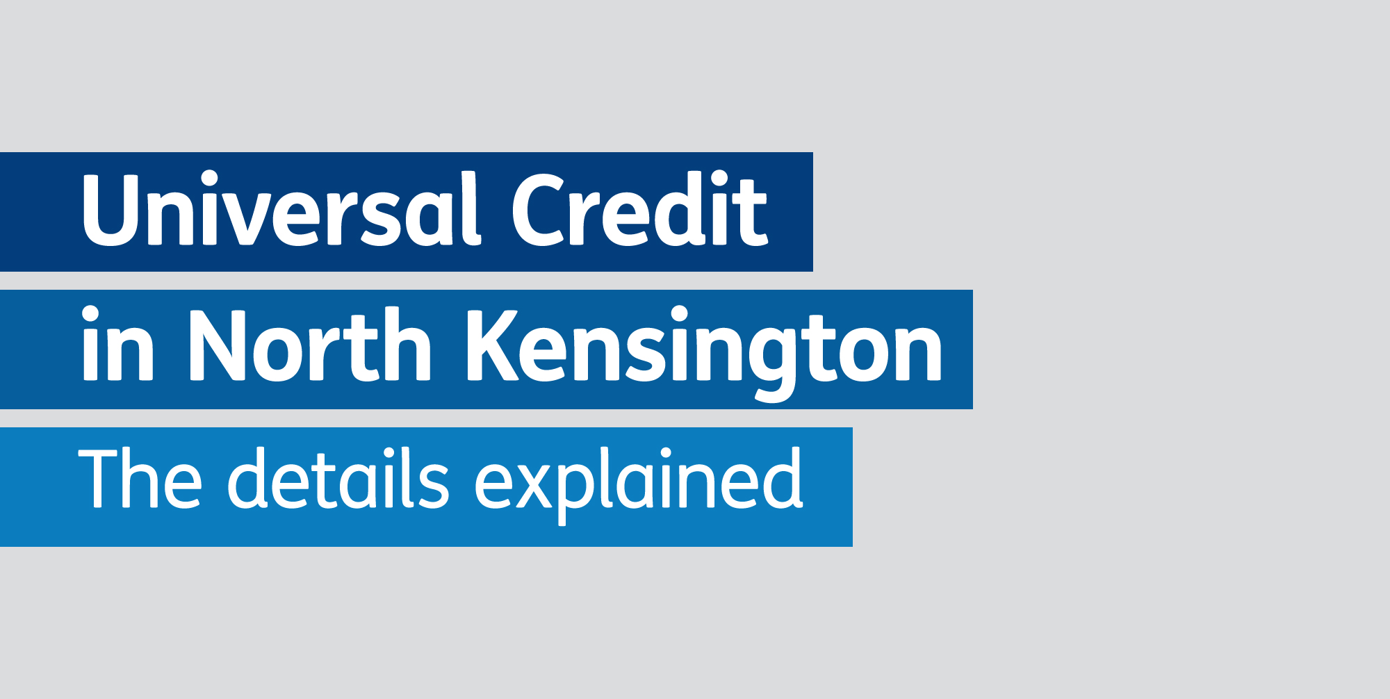 Universal Credit in North Kensington: the details explained